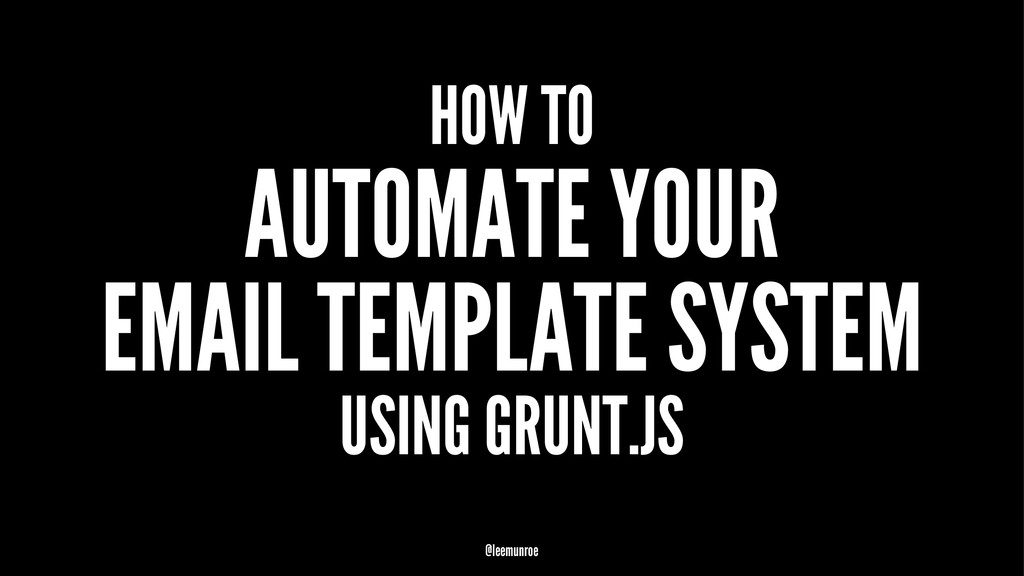 HOW TO AUTOMATE YOUR EMAIL TEMPLATE SYSTEM USIN...