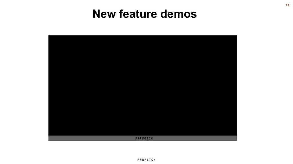 11 New feature demos
