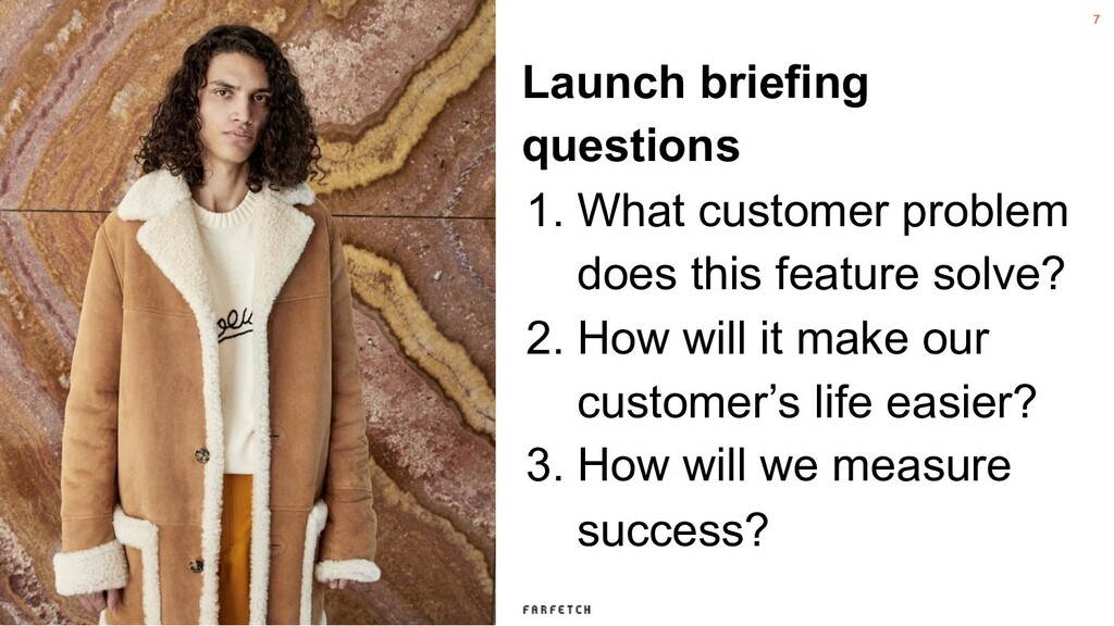 7 Launch briefing questions 1. What customer pr...