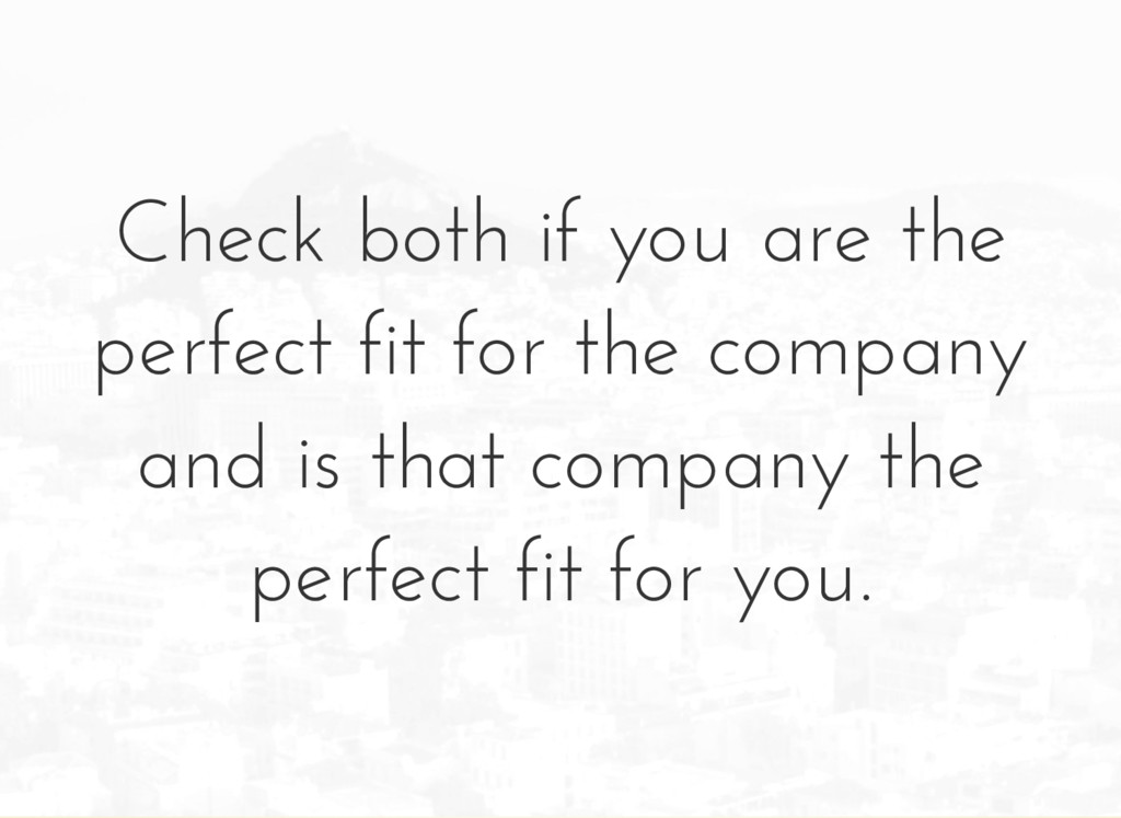 Check both if you are the perfect fit for the c...