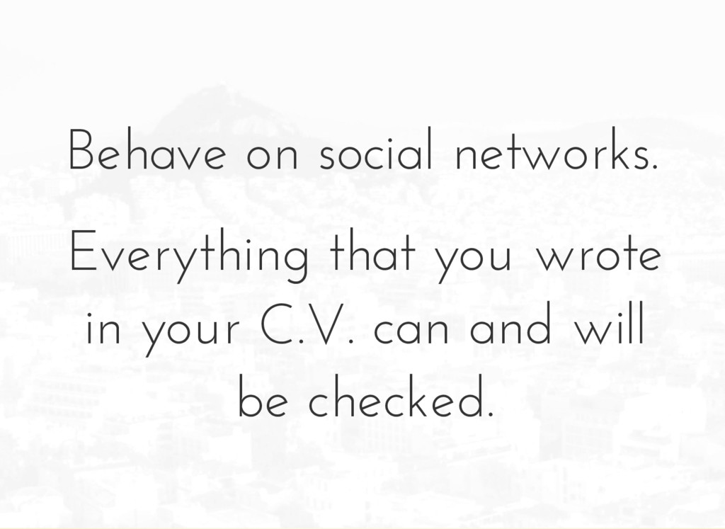 Behave on social networks. Everything that you ...