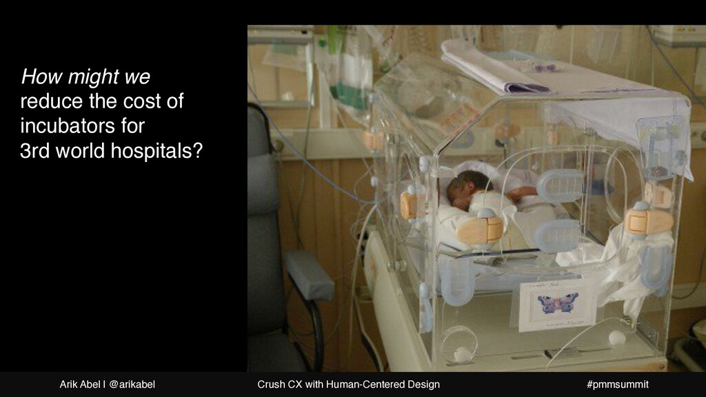 How might we reduce the cost of incubators for ...