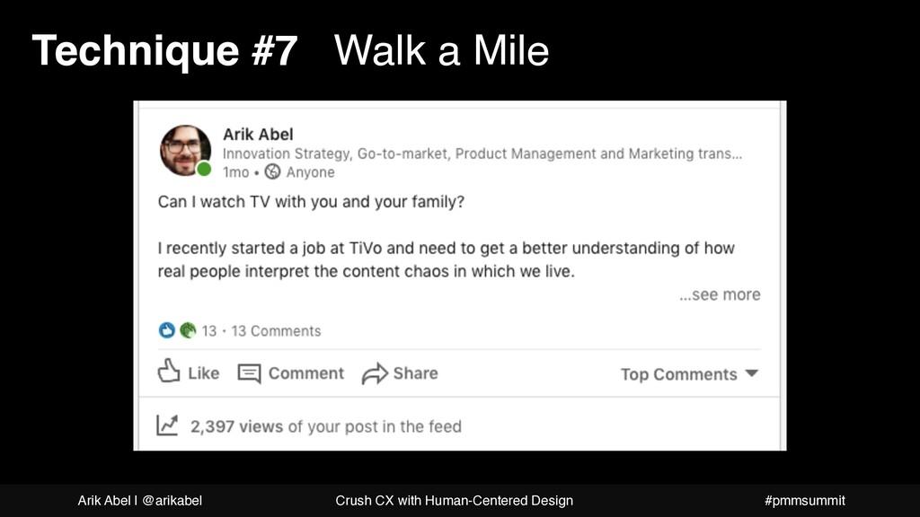 Technique #7 Walk a Mile Arik Abel   @arikabel ...