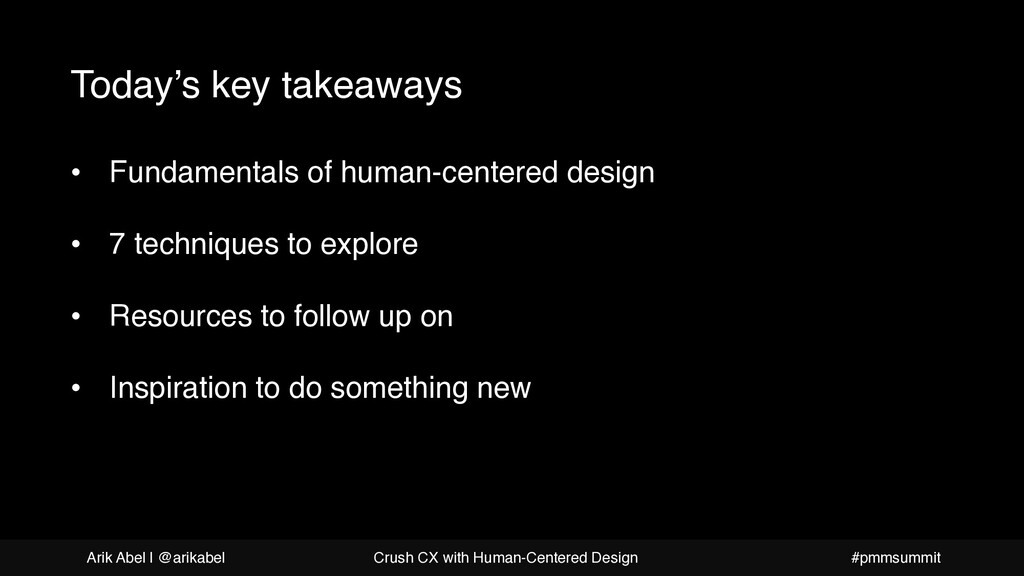 What is human-centered design Today's key takea...