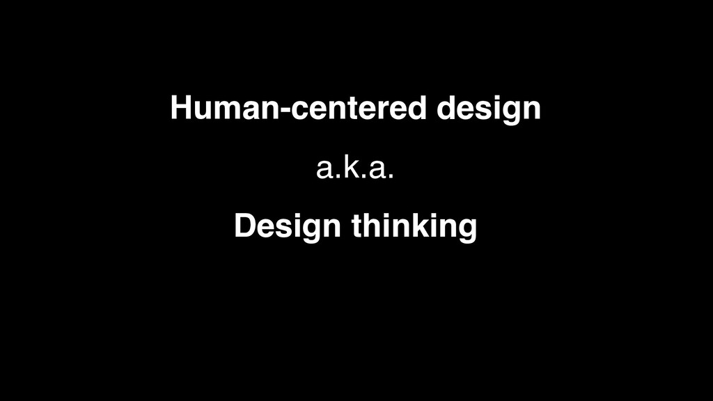 A more beautiful question Human-centered design...