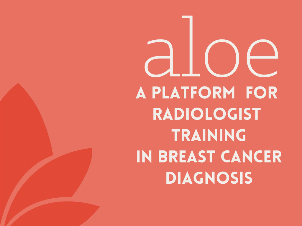 aloe A platFORm for radiologist training In bre...