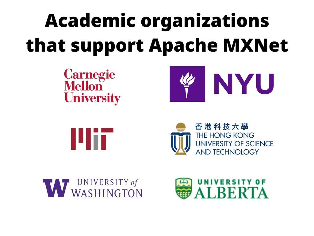 Academic organizations that support Apache MXNet