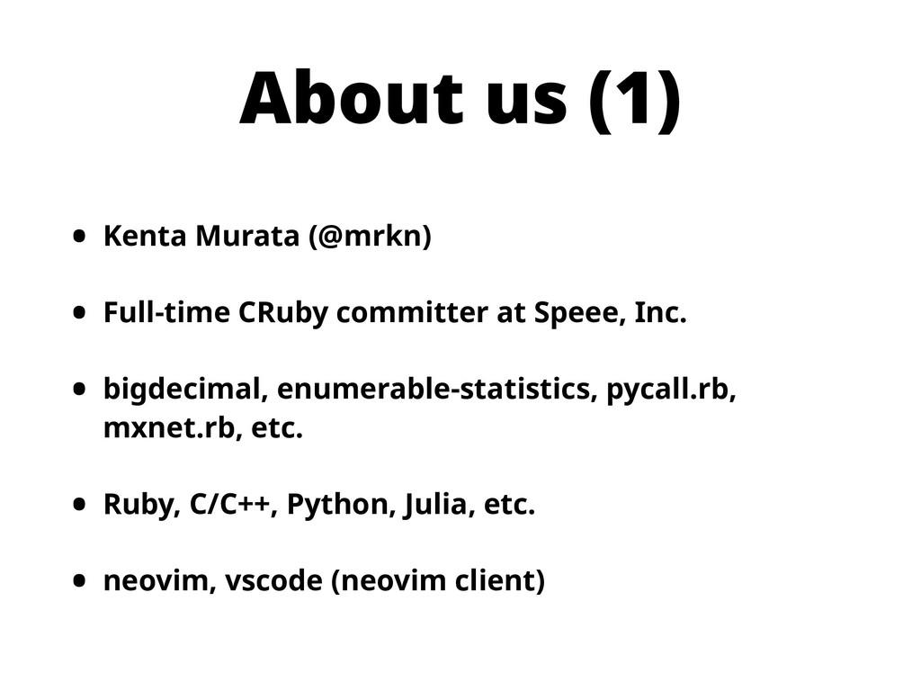 About us (1) • Kenta Murata (@mrkn) • Full-time...
