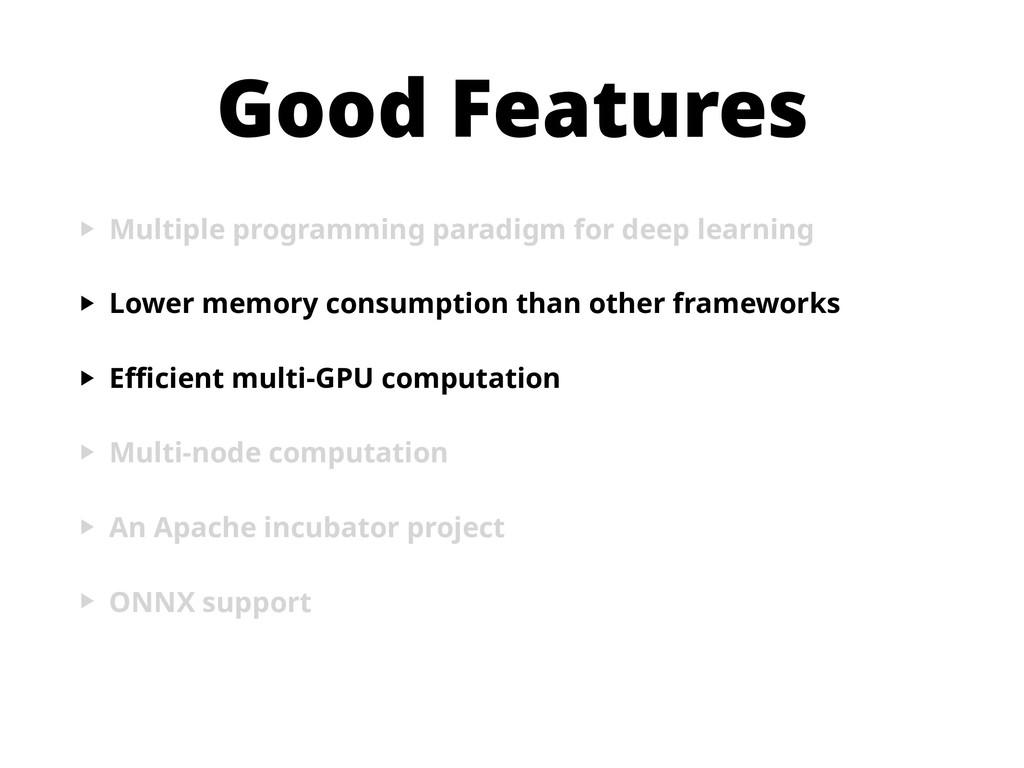 Good Features ‣ Multiple programming paradigm f...