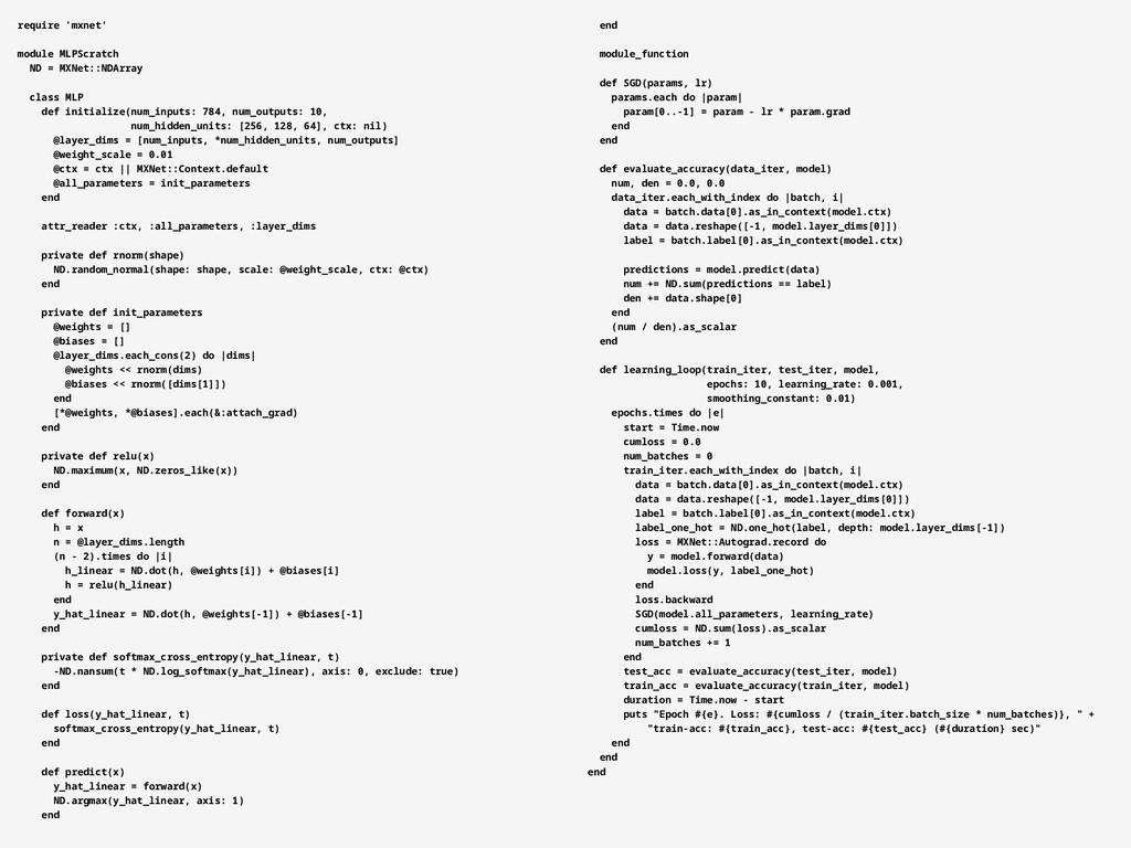 require 'mxnet' module MLPScratch ND = MXNet::N...