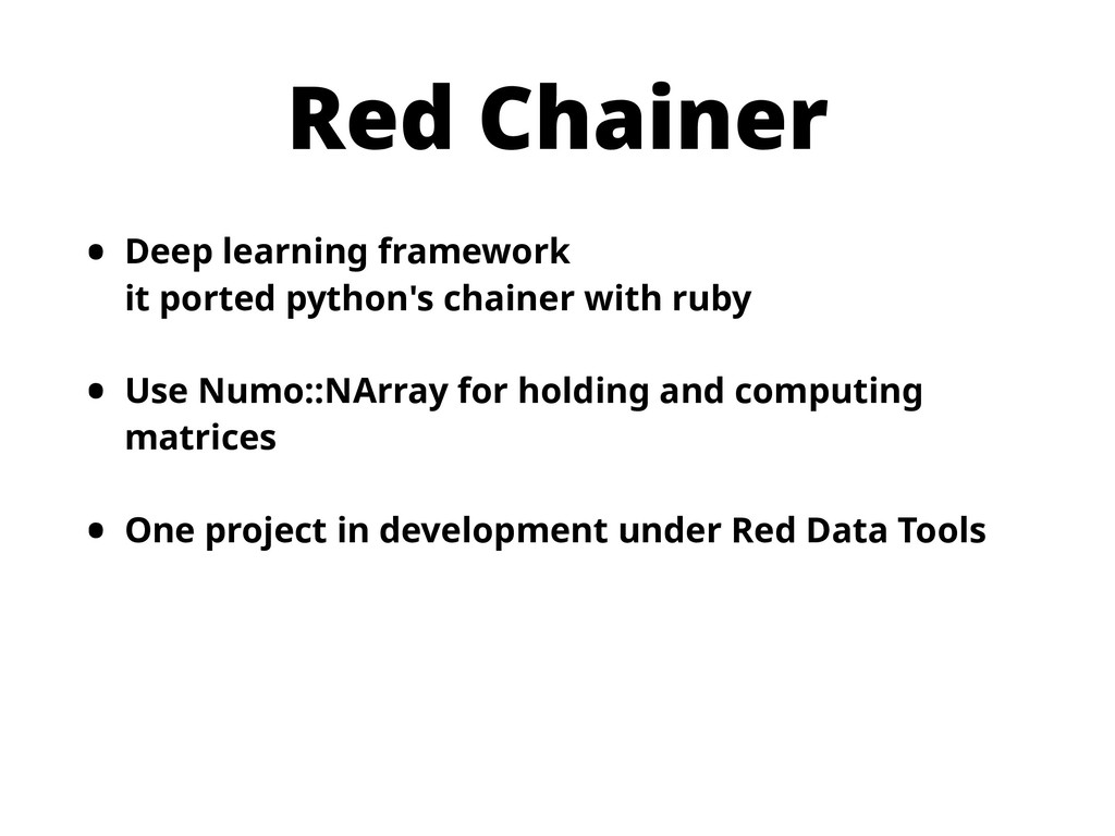 Red Chainer • Deep learning framework it porte...