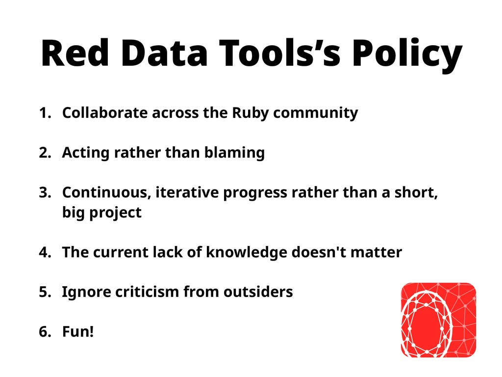 Red Data Tools's Policy 1. Collaborate across t...