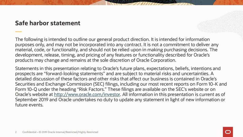 2 Confidential – © 2019 Oracle Internal/Restric...