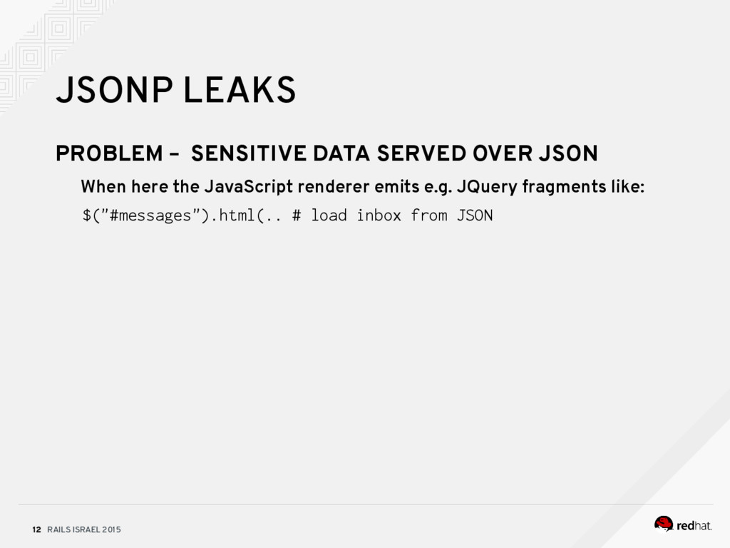 RAILS ISRAEL 2015 12 JSONP LEAKS PROBLEM – SENS...