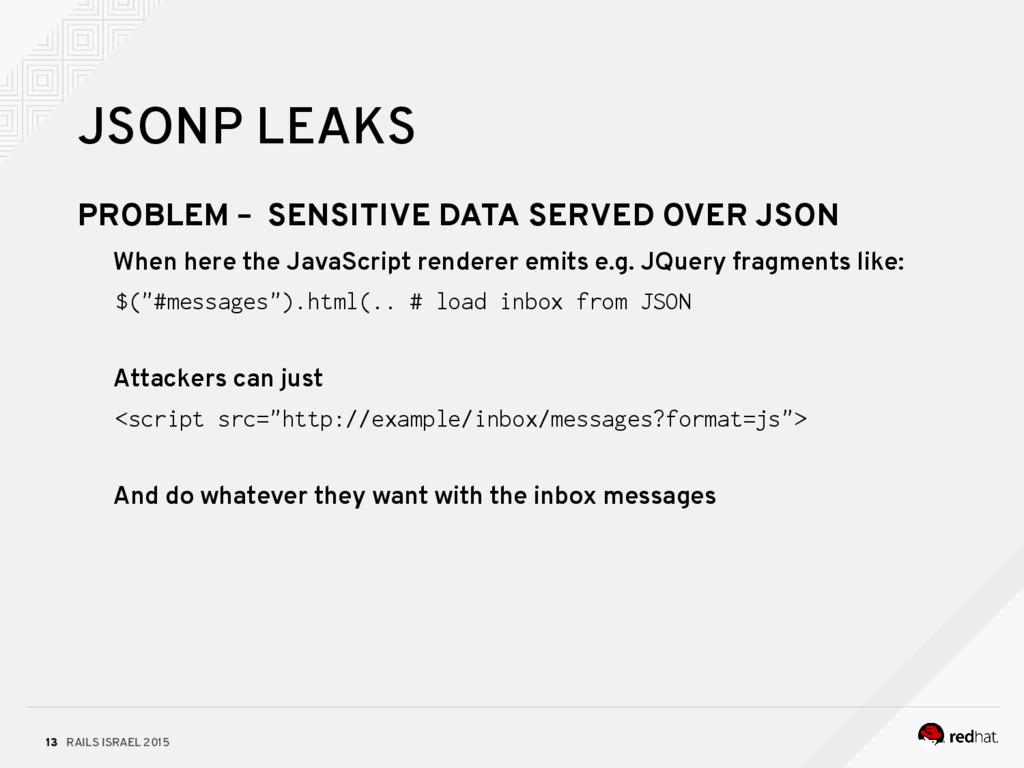 RAILS ISRAEL 2015 13 JSONP LEAKS PROBLEM – SENS...