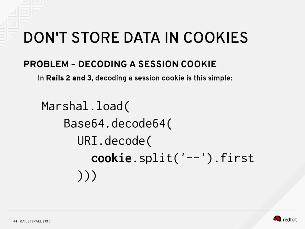 RAILS ISRAEL 2015 41 DON'T STORE DATA IN COOKIE...