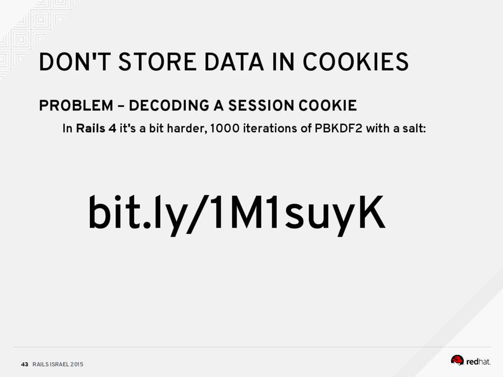 RAILS ISRAEL 2015 43 DON'T STORE DATA IN COOKIE...