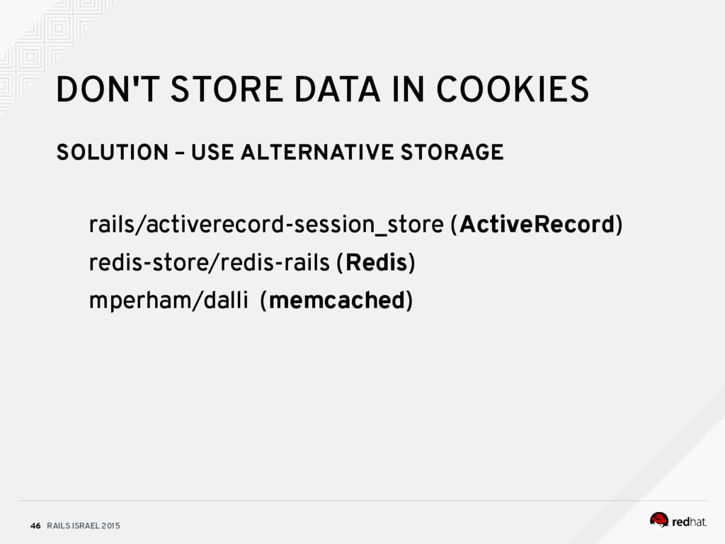 RAILS ISRAEL 2015 46 DON'T STORE DATA IN COOKIE...
