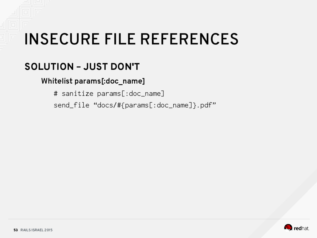 RAILS ISRAEL 2015 53 INSECURE FILE REFERENCES S...