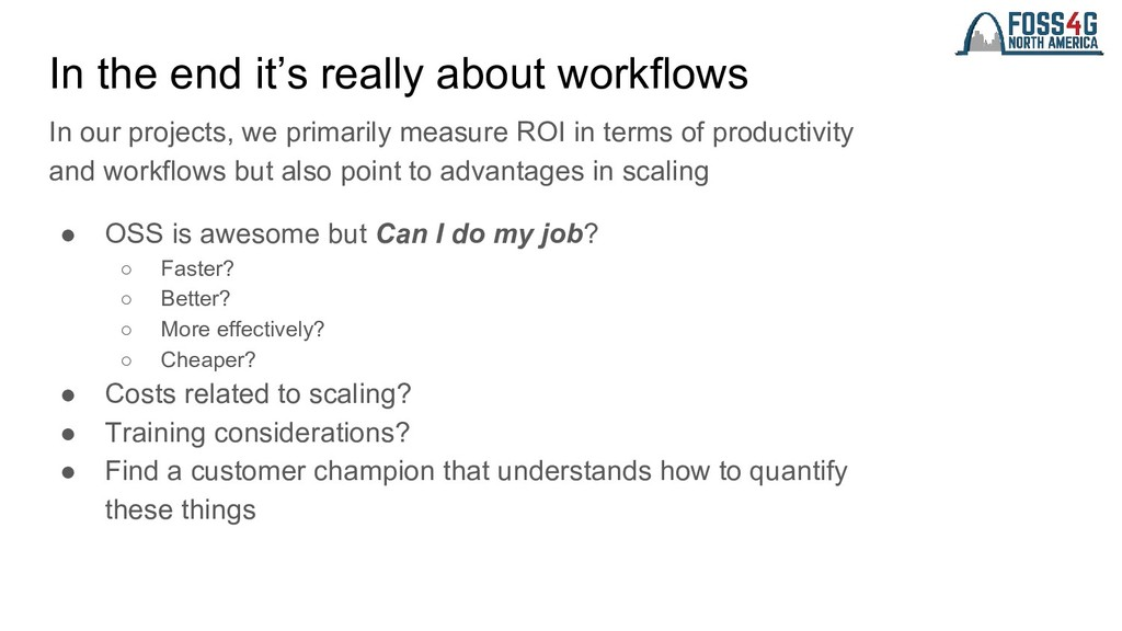 In the end it's really about workflows In our p...