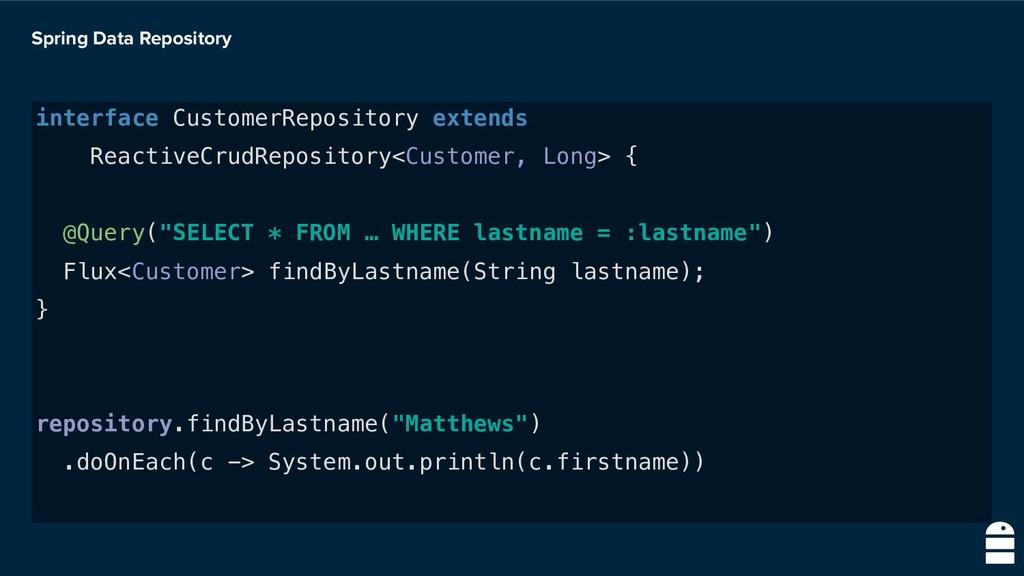 Spring Data Repository interface CustomerReposi...