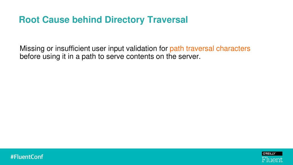 Root Cause behind Directory Traversal Missing o...