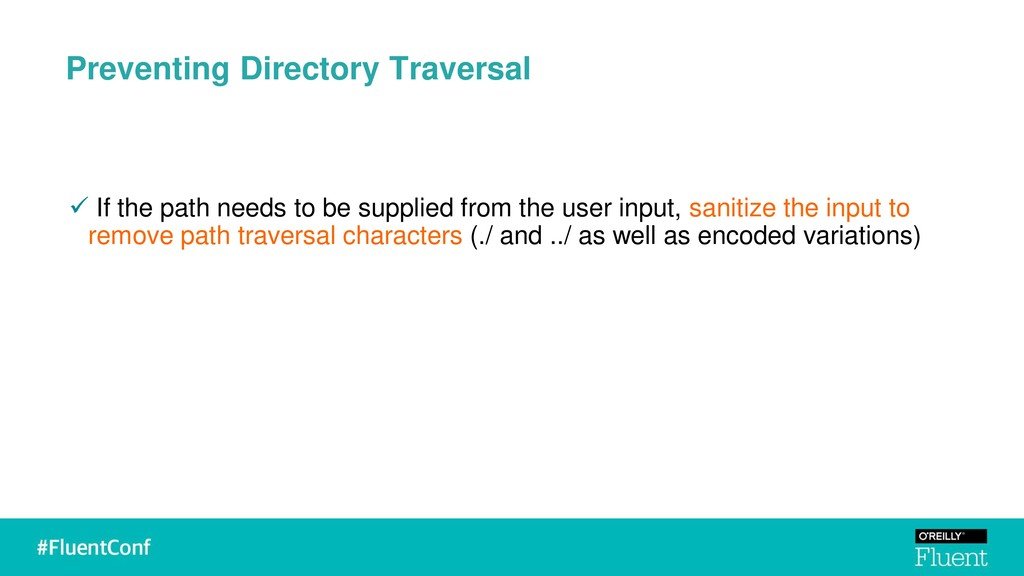Preventing Directory Traversal ✓ If the path ne...