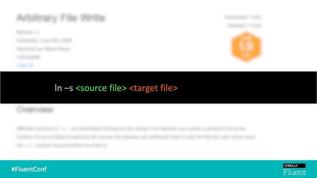 ln –s <source file> <target file>