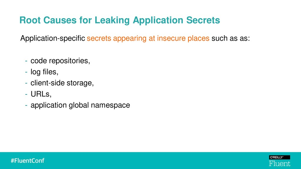 Root Causes for Leaking Application Secrets App...