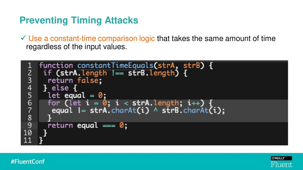 Preventing Timing Attacks ✓ Use a constant-time...
