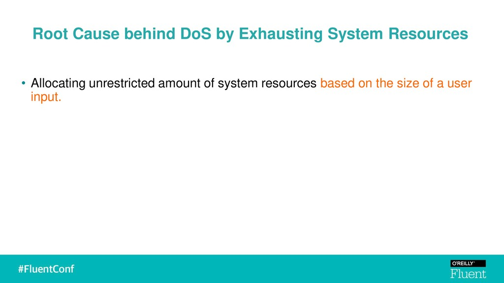 Root Cause behind DoS by Exhausting System Reso...