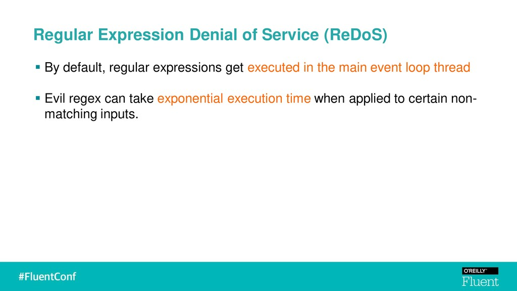 Regular Expression Denial of Service (ReDoS) ▪ ...