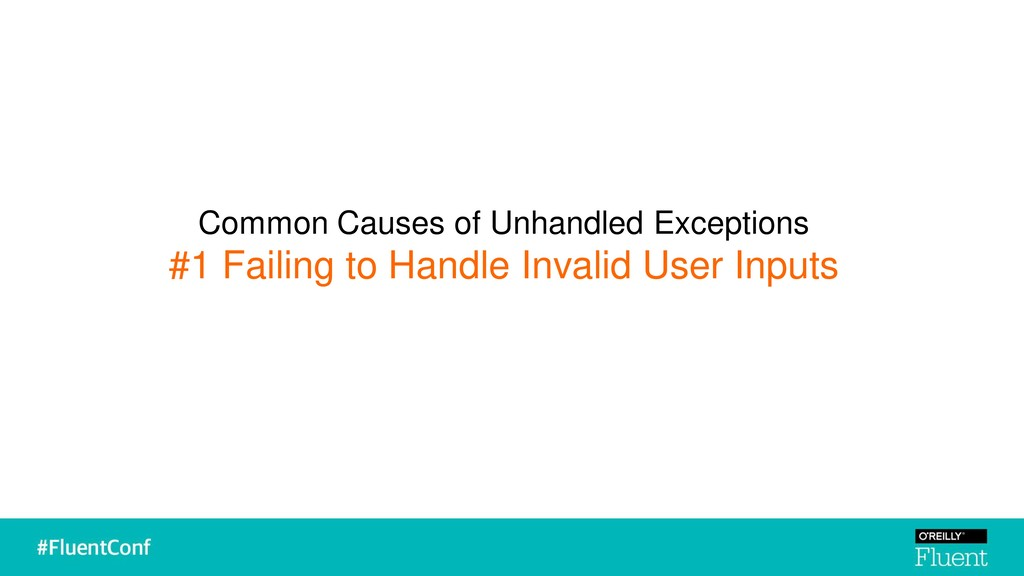 Common Causes of Unhandled Exceptions #1 Failin...