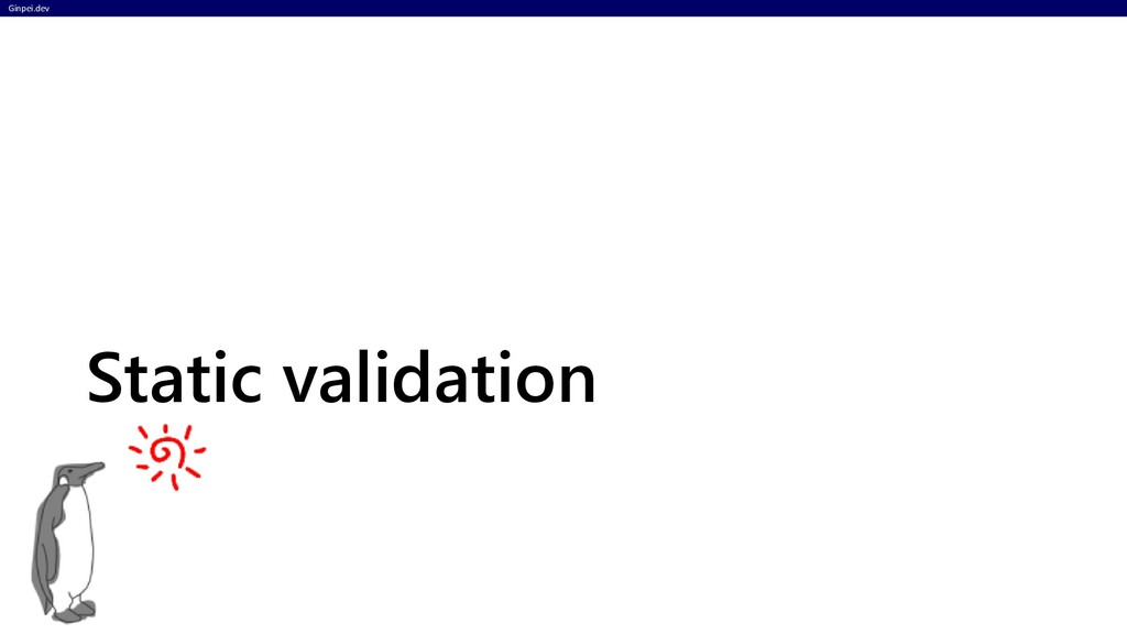 Ginpei.dev Static validation