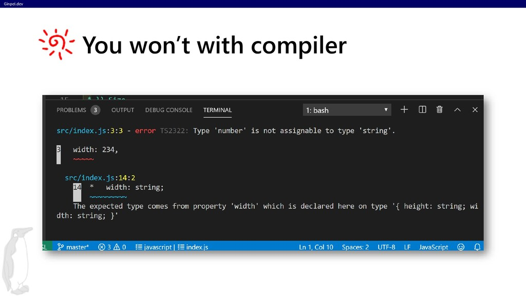 Ginpei.dev You won't with compiler