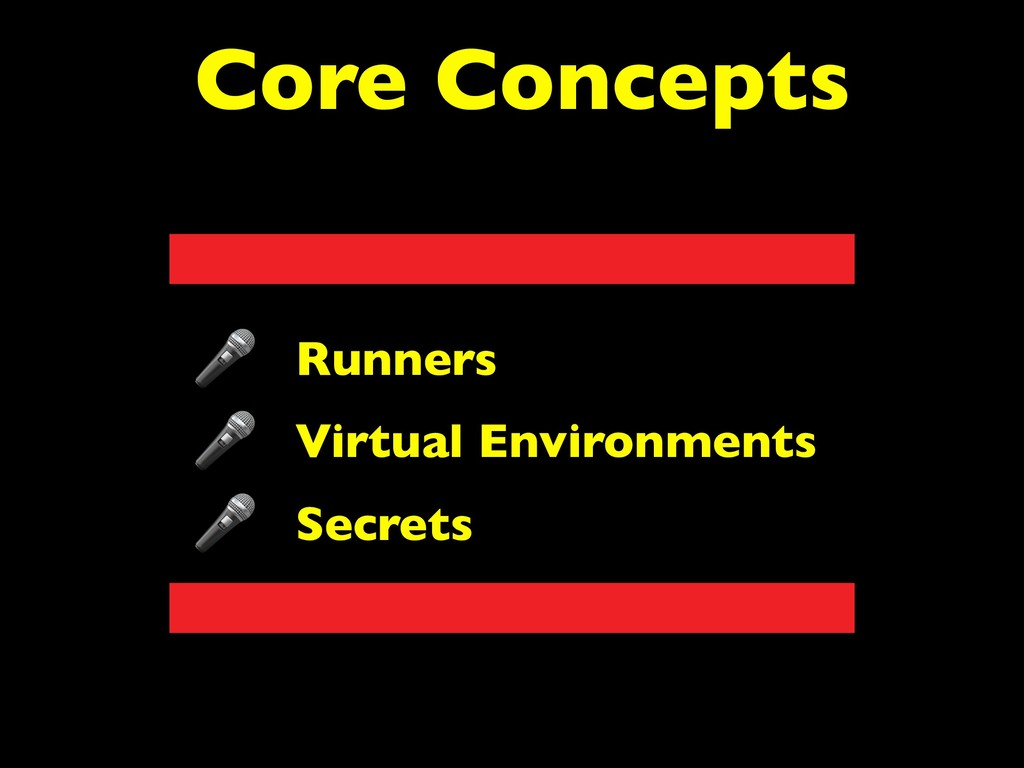 Core Concepts Runners Virtual Environments Secr...