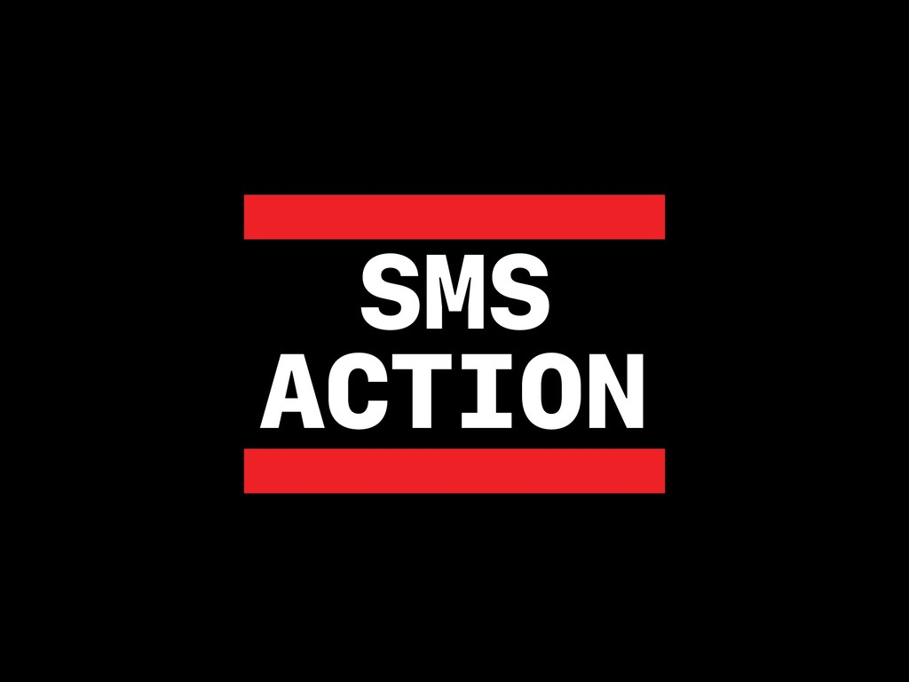 SMS ACTION