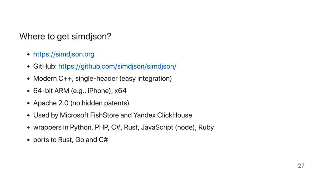 Where to get simdjson? https://simdjson.org Git...