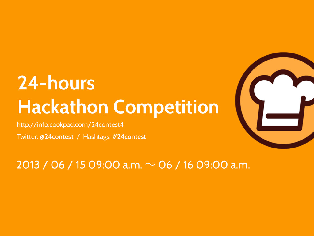 24-hours Hackathon Competition http://info.cook...