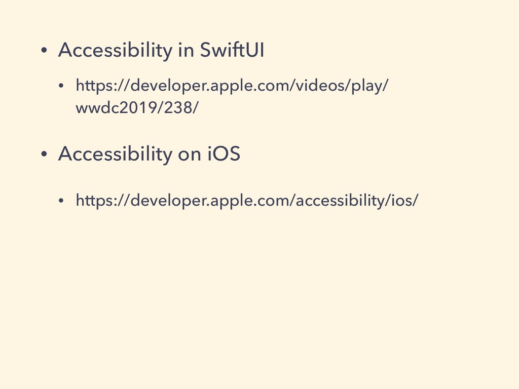 • Accessibility in SwiftUI • https://developer....