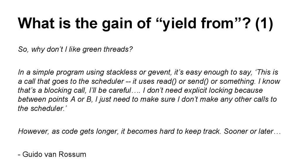 """What is the gain of """"yield from""""? (1) So, why d..."""
