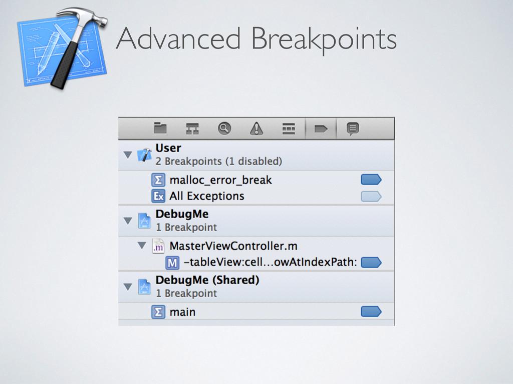 Advanced Breakpoints
