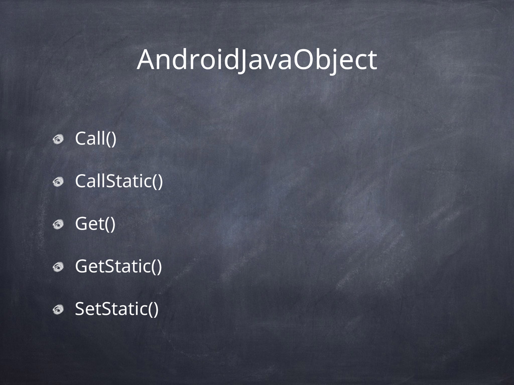 AndroidJavaObject Call() CallStatic() Get() Get...