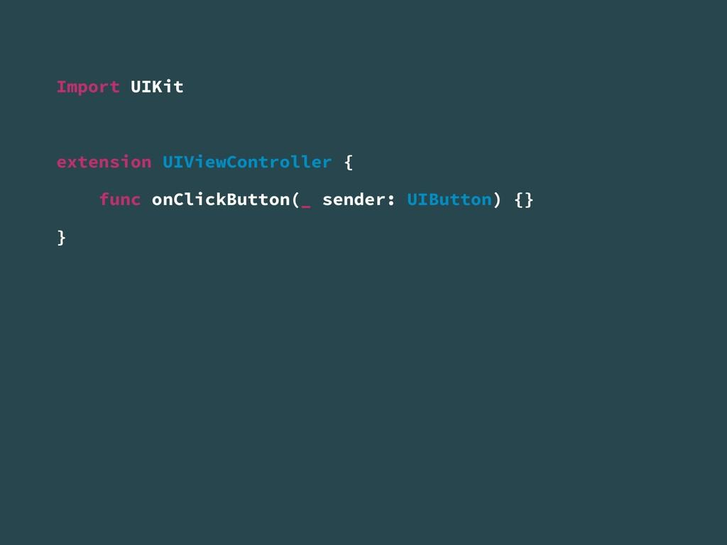 Import UIKit extension UIViewController { func ...