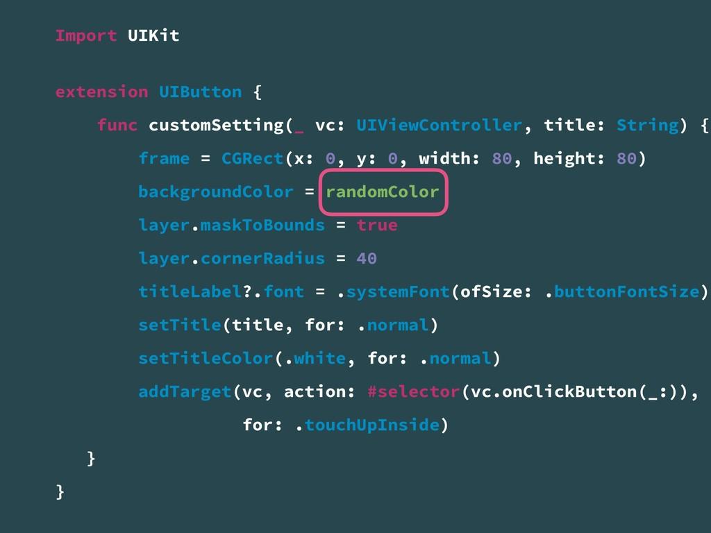 Import UIKit extension UIButton { func customSe...