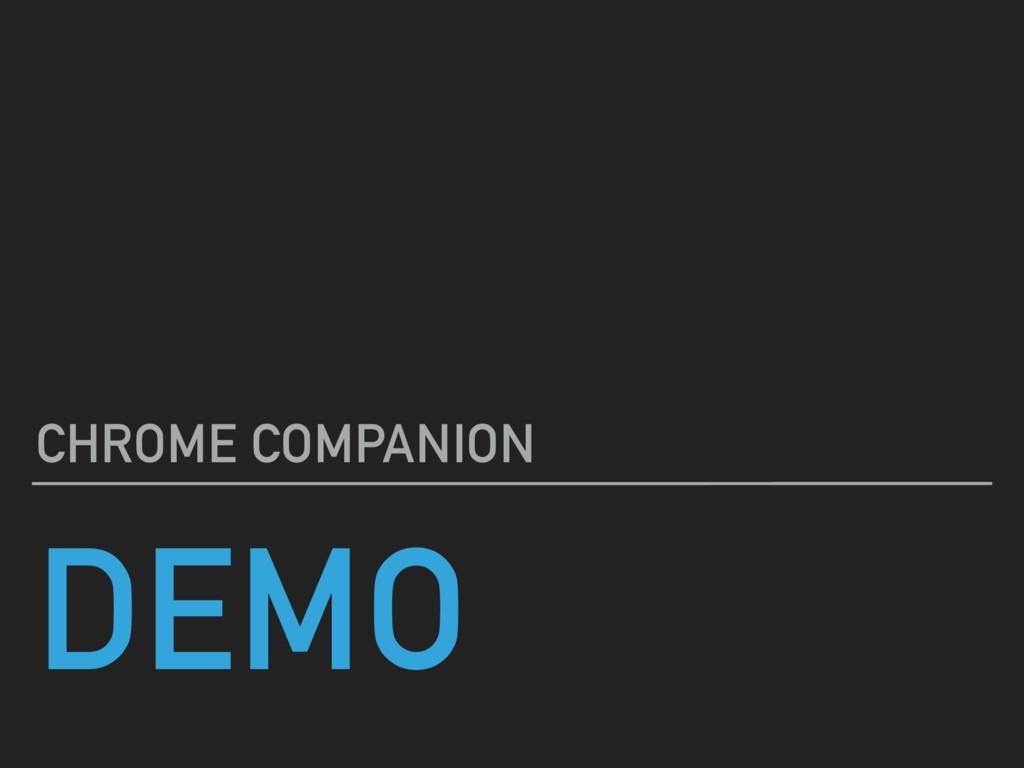 DEMO CHROME COMPANION