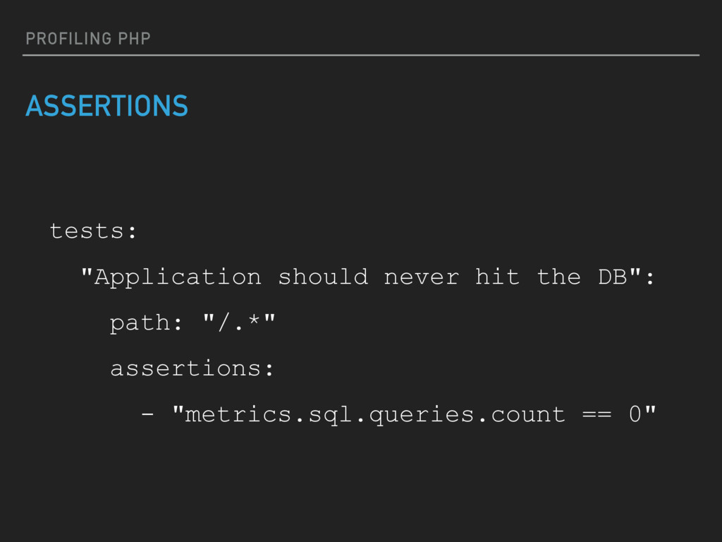 """PROFILING PHP ASSERTIONS tests: """"Application sh..."""