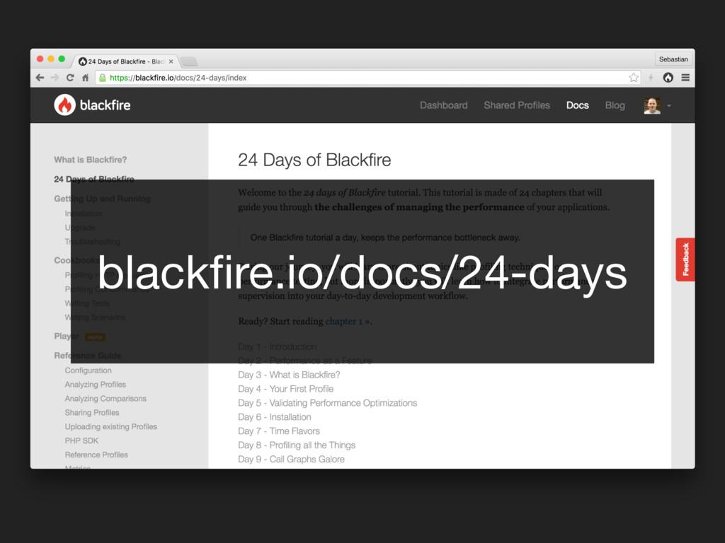 blackfire.io/docs/24-days