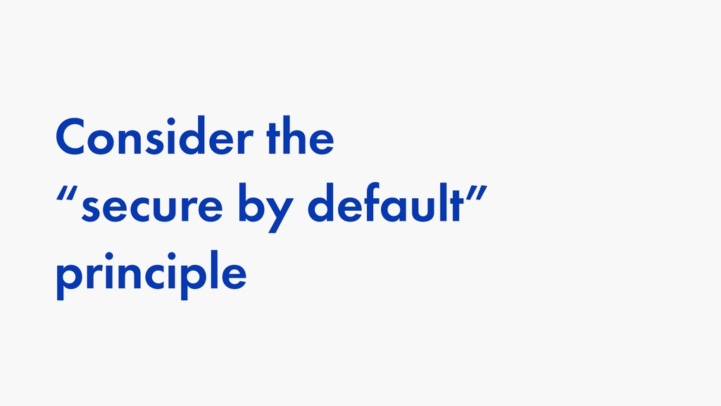Consider the 