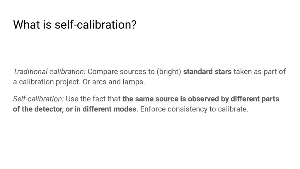 What is self-calibration? Traditional calibrati...